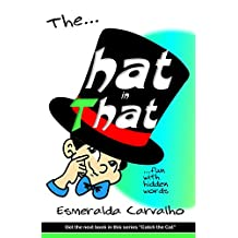 The Hat in That (The Hat in That Series Book 1)