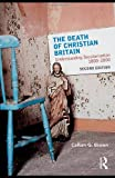 The Death of Christian Britain, Kate Brown and Callum G. Brown, 0415471346