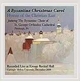 A Byzantine Christmas Carol%3A Hymns of ...
