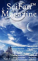 SciFanTM Magazine Issue 6: Beyond Science Fiction & Fantasy