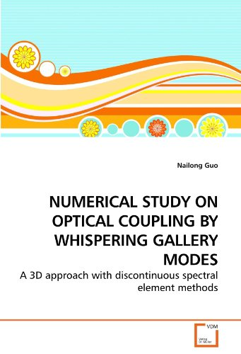NUMERICAL STUDY ON OPTICAL COUPLING BY WHISPERING GALLERY MODES: A 3D approach with discontinuous spectral element metho