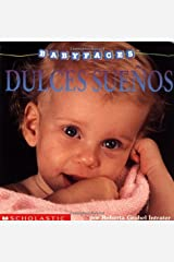 Baby Faces: Sleep! (dulces Suenos) (Scholastic En Espanol-Spanish) Board book