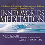 Inner Worlds of Meditation |  John-Roger, DSS