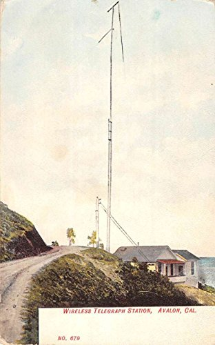 (Avalon California Wireless Telegraph Station Antique Postcard K79964)