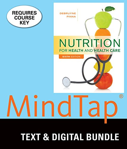 Bundle: Nutrition for Health and Health Care, Loose-leaf Version, 6th + LMS Integrated for MindTap Nutrition, 1 term (6