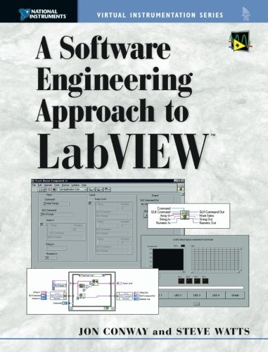 A Software Engineering Approach to LabVIEW by Jon Conway