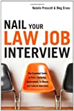 Nail Your Law Job Interview, Natalie Prescott, 1601630530