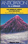 La Compagnie des Glaces, tome 18 : Le Dirigeable sacrilège par Georges Jean Arnaud