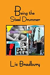 Being the Steel Drummer - A Maggie Gale Mystery (Maggie Gale Mystery Series)
