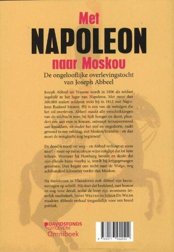 Met Napoleon naar Moskou de ongelooflijke overlevingstocht van Joseph Abbeel