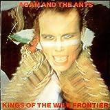 ADAM AND THE ANTS - KINGS OF THE WILD FRONTIER - LP VINYL