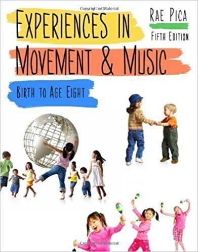 Experiences in Movement and Music 5th (fifth) Edition by Pica, Rae (2012)