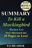 img - for Summary - To Kill a Mockingbird: Novel By Harper Lee -- Story Shortened into 35 Pages or Less! (o Kill A Mockingbird: Story Shortened -- Book, ... Dvd, Movie, Audible, Audiobook) (Volume 1) book / textbook / text book