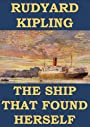 The Ship that Found Herself (Annotated)