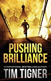 Pushing Brilliance: (Kyle Achilles, Book 1)