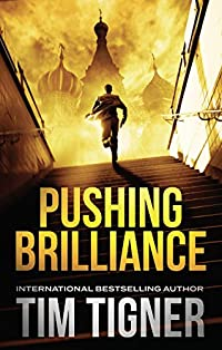 Pushing Brilliance by Tim Tigner ebook deal