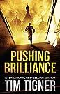 Pushing Brilliance: (Kyle Achilles,...