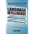 Language Intelligence: Lessons on persuasion from Jesus, Shakespeare, Lincoln, and Lady Gaga