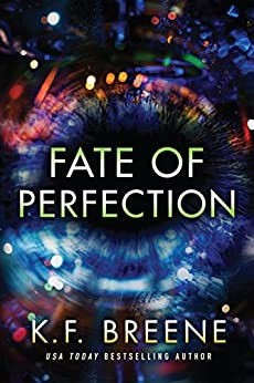 Fate of Perfection (Finding Paradise Book 1) by [Breene, K.F.]