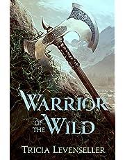 Levenseller, T: Warrior of the Wild