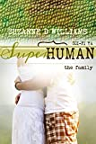 The Family (Superhuman Book 4)