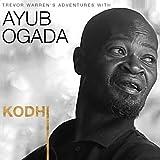 Kodhi Trevor Warren's Adventures With Ayub Ogada