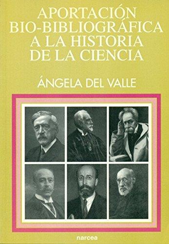 Aportación bio-bibliográfica a la historia de la ciencia: Universidad Central 1886-1902 (Spanish Edition) by Brand: Narcea