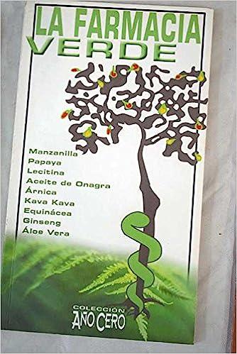 La farmacia verde: sanación natural al alcance de todos: VV. AA.: Amazon.com: Books