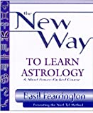 By Basil Fearrington The New Way to Learn Astrology (1st First Edition) [Paperback]