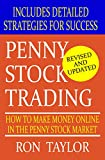 Penny Stocks: How to Make Money Online in the Penny Stock Market (A Beginner's Guide to Investing Basics)