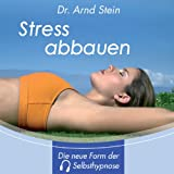 Stress abbauen - Tiefensuggestion