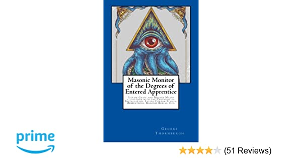 Masonic Monitor of the Degrees of Entered Apprentice: Fellow