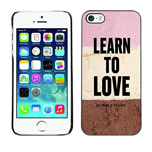 Print Motif Coque de protection Case Cover // Q04070529 Love Donald Trump chocolat // Apple iPhone 5 5S 5G