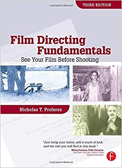 Book Film Directing Fundamentals: See Your Film Before Shooting by Nicholas Proferes (2008-08-08)