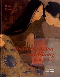 Du fleuve Rouge au Mékong : Visions du Viêt Nam, Musée Cernuschi 20 septembre 2012 - 27 janvier 2013