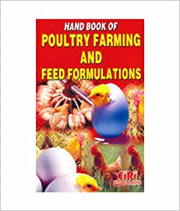 Buy Hand Book Of Poultry Farming And Feed Formulations Book