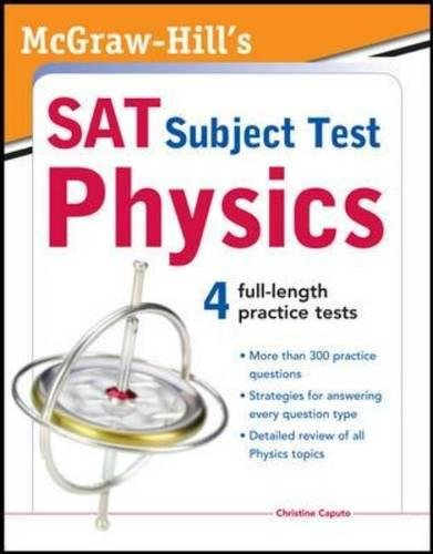 McGraw-Hill's SAT Subject Test Physics (McGraw-Hill's SAT Physics)