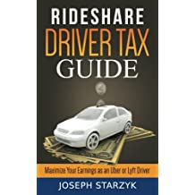 Rideshare Driver Tax Guide: Maximize Your Earnings as an Uber or Lyft Driver
