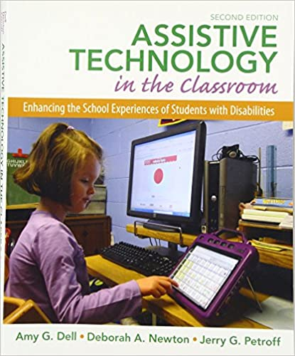 Assistive Technology In The Classroom Enhancing The School