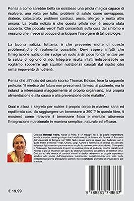 Benessere 360 Come Ritrovare Il Benessere Fisico E Mentale Attraverso L Integrazione Nutrizionale Amazon Co Uk Bettazzi Paola 9788861748637 Books