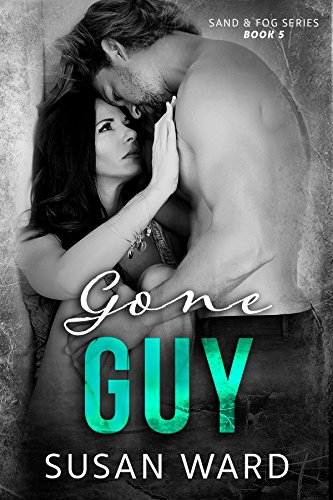 Gone Guy (Sand & Fog Series Book 5)