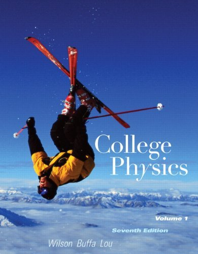 By Jerry D. Wilson - College Physics: 7th (seventh) Edition