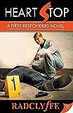 Heart Stop (A First Responders Novel)