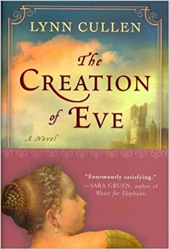 Download The Creation Of Eve By Lynn Cullen