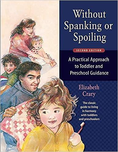 Without Spanking or Spoiling: Elizabeth Crary: 9780943990743: Amazon ...