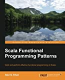 Scala Functional Programming Patterns