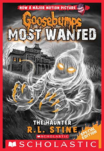 The Haunter (Goosebumps Most Wanted: Special Edition #4) -