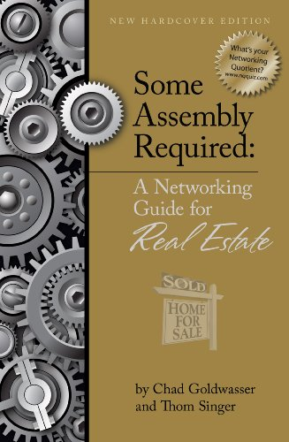Some Assembly Required A Networking Guide for Real Estate