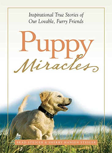 [Puppy Miracles: Inspirational True Stories of Our Lovable Furry Friends] (Furry Puppy)