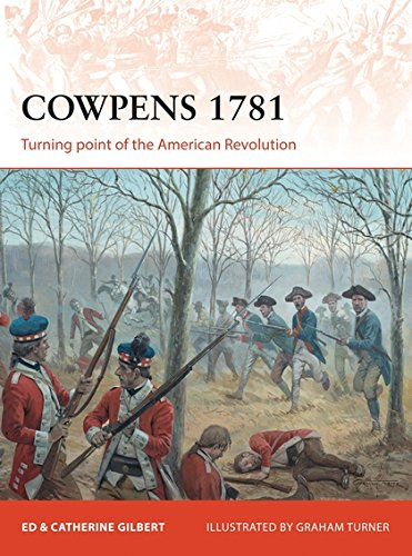 Cowpens 1781: Turning level of the American Revolution (Campaign)